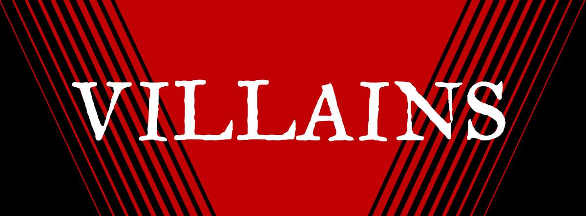 Villians Header