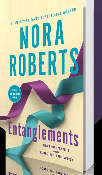 Entanglements   NORA ROBERTS   St  Martin's Press