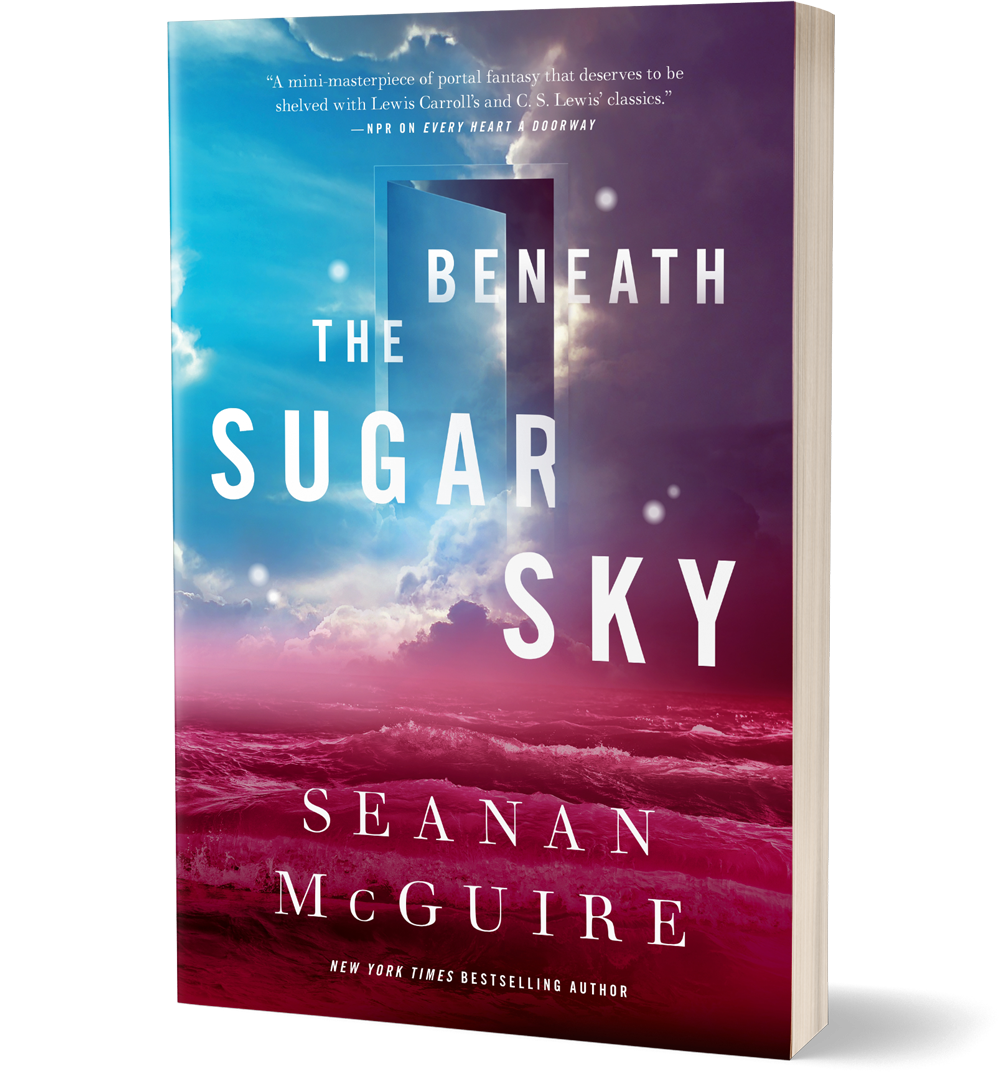 The Wayward Children Series Beneath The Sugar Sky Macmillan