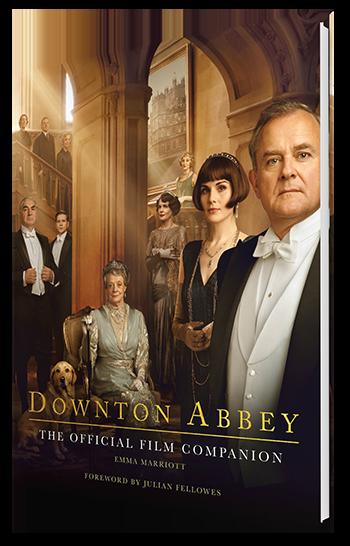 DOWNTON ABBEY: <BR> THE OFFICIAL FILM COMPANION </BR>