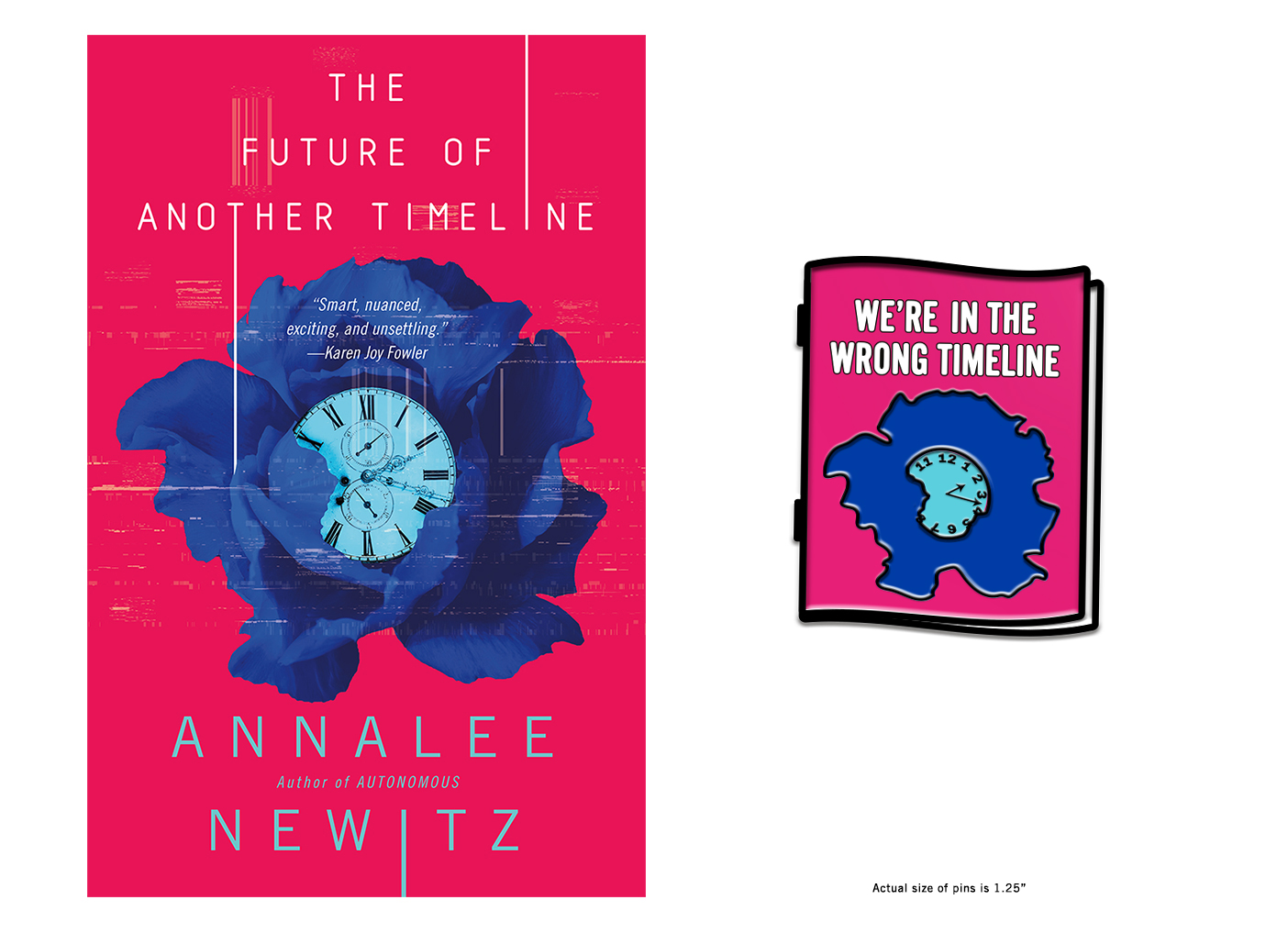 Book jacket for The Future of Another Timeline by Annalee Newitz beside englarged image of a promotional enamel pin