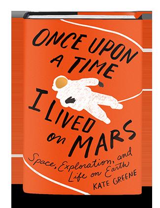 <i>Once Upon a Time I Lived on Mars</i>