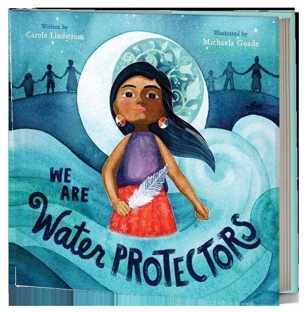 We Are Water Protectors - Macmillan