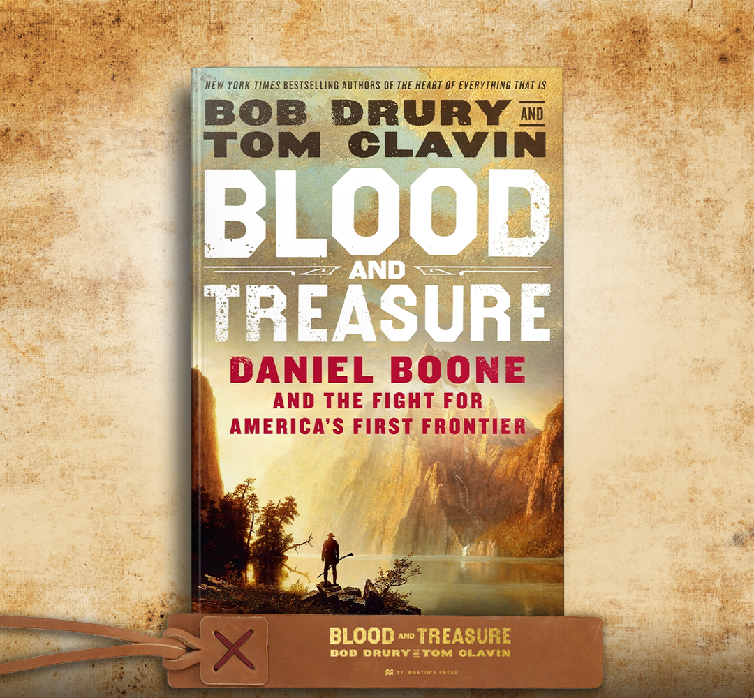 Blood and Treasure by Bob Drury & Tom Clavin