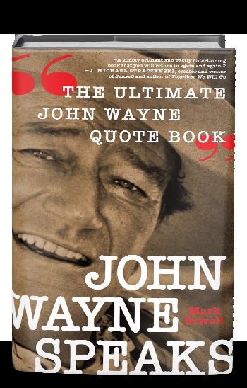JOHN WAYNE SPEAKS