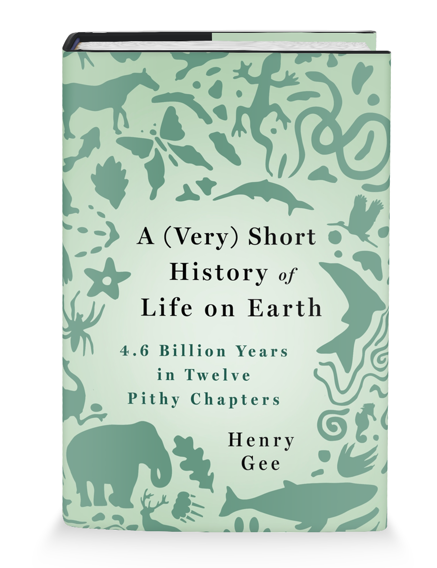 A (Very) Short History of Life on Earth by Henry Gee